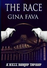 The Race : A HELL Ranger Thriller by Gina Fava (2013, Paperback)