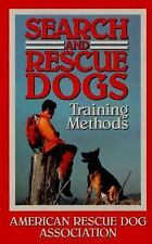 Search And Rescue Dogs: Training Methods, American Rescue Dog Association, Good