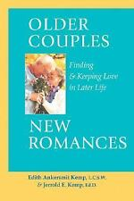 Older Couples : New Romances: Finding & Keeping Love in Later Life-ExLibrary
