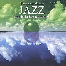 The Most Relaxing Jazz Music in the Universe by Various Artists (CD,...