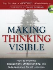 Making Thinking Visible: How to Promote Engagement, Understanding, and Independe