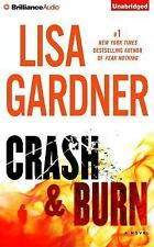 Crash and Burn by Lisa Gardner (2015, CD, Unabridged)