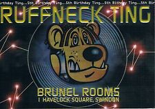 RUFFNECK TING Rave Flyer Flyers year unknown A5 Brunel Rooms Swindon