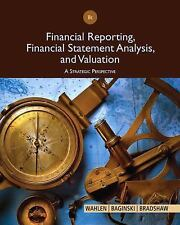 Financial Reporting, Financial Statement Analysis and Valuation  NEW