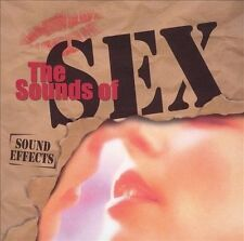 Sound Effects: Sounds of Sex by Various Artists (CD, Nov-1999, Kado Records)
