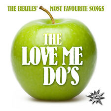 CD The Beatles Most Favourite Songs von The Love Me Do`s