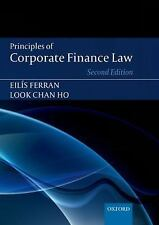 Principles of Corporate Finance Law by Look Chan Ho and Eilis Ferran (2014,...