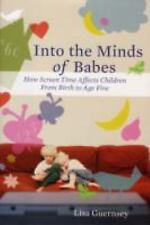 Into the Minds of Babes: How Screen Time Affects Children from Birth to Age Five