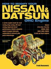 How to Modify Your Nissan and Datsun OHC Engine by Frank Honsowetz (2004,...