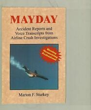 MAYDAY: Accident Reports and Voice Transcripts from Airline Crash Investigations