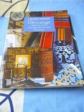 Decoupage pittura e cucito per decorare la casa Francesca Besso I Grandi Manuali