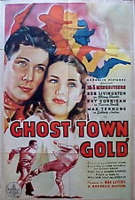 Ghost-Town Gold 1936  And Gunsmoke Ranch 1937 Two westerns on DVD