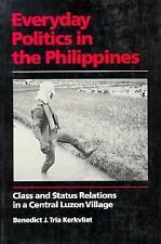 Everyday Politics in the Philippines: Class and Status Relations in a Central Lu