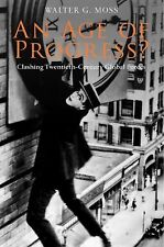 An Age of Progress?: Clashing Twentieth-Century Global Forces (Anthem World Hist
