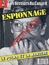 Les dossiers du canard n°28 du 06/1988 Espionnage Rainbow warrior Foccard