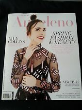 ANGELENO MAGAZINE MARCH 2017 MODERN LUXURY~LILY COLLINS SPRING FASHION & BEAUTY