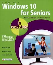 In Easy Steps: Windows 10 for Seniors in Easy Steps by Michael Price (2015,...