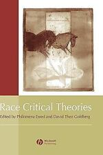Race Critical Theories : Text and Context (2001, Hardcover)