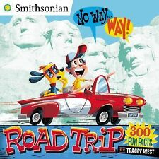 Smithsonian Ser.: No Way ... Way!: Road Trip by Tracey West (2015, Picture Book)