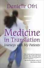 Medicine in Translation: Journeys with My Patients-ExLibrary