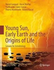 *NEU*  MURIEL GARGAUD - YOUNG SUN, EARLY EARTH AND THE ORIGINS OF LIFE