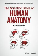Advances in Human Biology: The Scientific Bases of Human Anatomy by Kaye B....