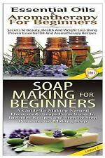 Essential Oils Bos Set: Essential Oils and Aromatherapy for Beginners and...