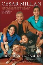A Member of the Family - Cesar Milan (Hardcover, 2008)