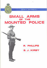 Small Arms the Mounted Police RCMP Handguns Webley Colt Revolver NWMP