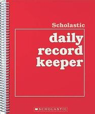 Scholastic Daily Record Keeper by Teaching Resources Staff and Inc. Staff...