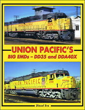 Union Pacific's Big EMDs: DD35 and DDA40X - UP's search for ideal locomotive NEW