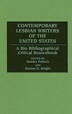 Contemporary Lesbian Writers of the United States: A Bio-Bibliographical Critica