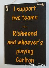 Richmond versus Carlton Footy Sign - Bar Pub Office Shed BBQ Tigers Wooden Chic