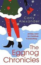 The Eggnog Chronicles, Alexander, Carly, New