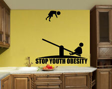 Stop Youth Obesity Funny Positive Sign Simbol  Wall Mural Vinyl Art Sticker z856