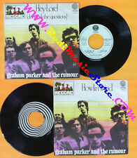 LP 45 7'' GRAHAM PARKER AND THE RUMOUR Hey lord Howlin wind 1976 no cd mc dvd