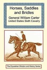 Horses, Saddles and Bridles by William Harding Carter (2001, Paperback)
