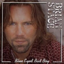 Blue Eyed Bad Boy * by Brian Stace (CD, 2005, Little Round Records)
