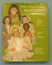 The Collector's Encyclopedia of Dolls by Dorothy Coleman