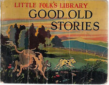 GOOD OLD STORIES Folk Tales & Nursery Rimes (1924) Newson & Co. illustrated SC