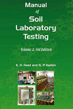 Manual of Soil Laboratory Testing: Pt. 2: Permeability, Shear Strength and...