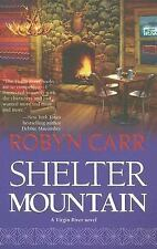 Shelter Mountain by Robyn Carr (2007, Paperback)