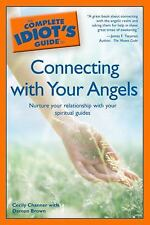 Complete Idiot's Guide to Connecting with Your Angels by Damon Brown and...