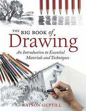 The Big Book of Drawing: An Introduction to Essential Materials and Te-ExLibrary