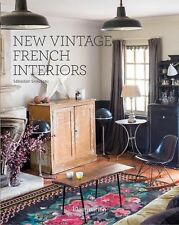 New Vintage French Interiors by Sébastien Siraudeau (2015, Hardcover)