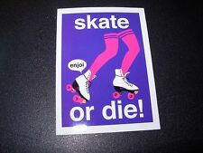 "ENJOI Skate Or Die roller Sticker 3.5 X 4"" great for skateboards helmets decal"