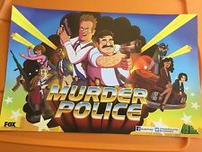 Murder Police Poster San Diego Comic Con 2013 Fox Exclusive Animation Domination