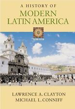 Acc, A History of Modern Latin America (with InfoTrac ), Lawrence A. Clayton, Mi