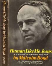 RELIGION MALCOLM BOYD HUMAN LIKE ME JESUS H/C D/J 1971
