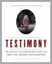 Testimony: The Legacy of Schindler's List and the USC Shoah Foundation-ExLibrary